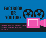 Facebook or YouTube? WHERE SHOULD YOU PUT YOUR VIDEOS FOR THE BEST SEO GOODNESS