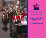 SEO Tips for Royal Wedding Meghan Markel Princess Give your business website the royal treatment