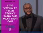 Stop sitting at Tyler Perry's Table and Make Your Own importance of brand influencer and online marketing business to build their own table and create content