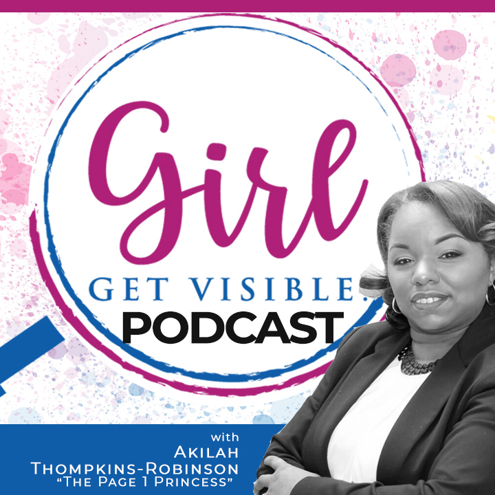 Girl Get Visible podcasr- SEO Authority Building Content marketing for women in business entrepreneurs