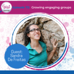 growing engaging groups podcast