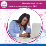 episode-76-the mindset blocks that are stopping your seo